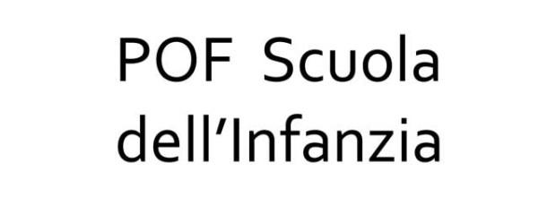 P.O.F Scuola dell'Infanzia