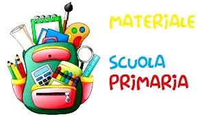 PRIMARIA- ELENCHI MATERIALI PER CLASSE a.s 2021/22