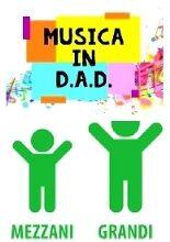 lunedi 29/03 – Mezzani e Grandi Collegamento DAD di Musica
